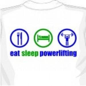 Eat Sleep Powerlifting